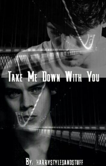 Take Me Down With You (Larry) - Traducción