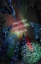 Another Christmas Carol by Tstar_writer
