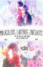 Miraculous Ladybug || Oneshots by nuggut