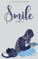 Smile. (#1) by tearsofarainbow