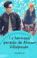 La Hermana Perdida De Alonso Villalpando by soymarianaa_