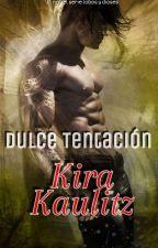 DULCE TENTACIÓN. by kira_kaulitz