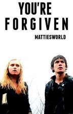 You're Forgiven (Bellarke) by mattiesworld