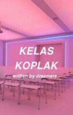 Kelas Koplak by dreamers--