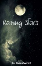 Raining Stars by JazzyPants18