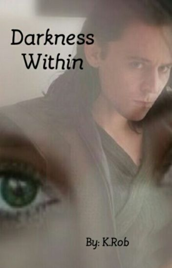 Darkness Within(A Loki Love Story) Book 1 in Darkness Series
