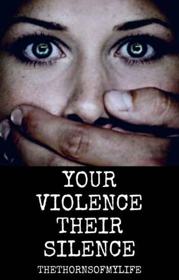 Your Violence, Their Silence