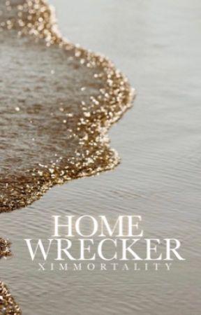 Homewrecker (18+) by xImmortality