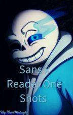 Sans x Reader One Shots by EverMidnight