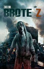 Apocalipsis Zombie - Brote Z by zael90