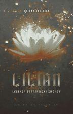 Lilian - Legenda Strażniczki Smoków - Tom 1&2&3 Powrót Smoka by _Elena_Parker_