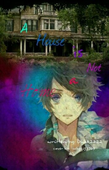 A House Is Not A Home.   OHSHC Fanfic