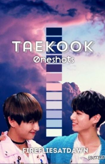 Taekook ONESHOTS