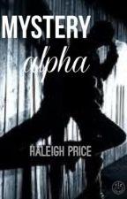 Mystery Alpha by HaleighPrice