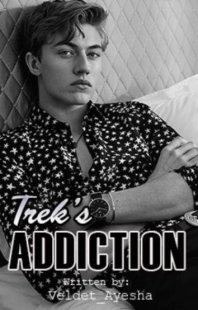 Trek's Addiction by Veldet_Ayesha