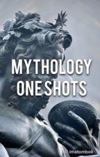 Mythology One Shots by ImATomboii