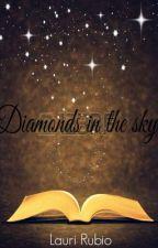 Diamonds in the sky. (Diamantes en el cielo) by EstelaPolar