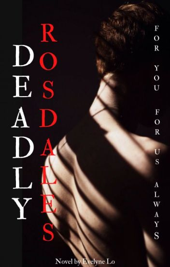 Deadly Rosdales