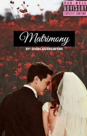 Matrimony by goodlawdheavens