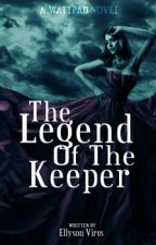 The Legend Of The Keeper by ellysonvirus12