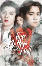 Her Better Half (I am Oh Sehun's Wife) by AEKO10
