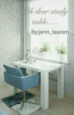 Oh dear study table.... by jerin_tasnim