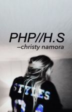 PHP//H.S by christynamora_