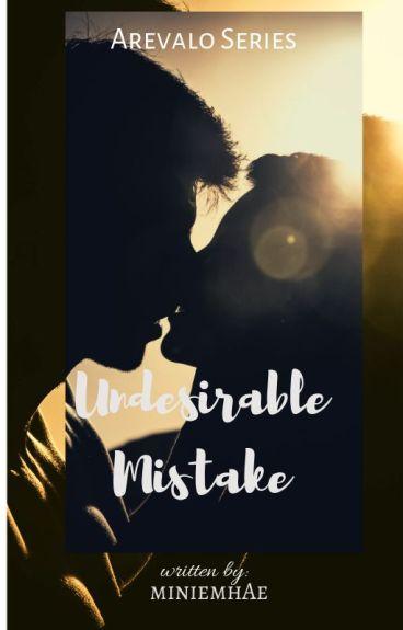 Undesirable Mistake