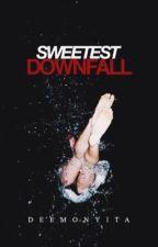 Sweetest Downfall by deemonyita