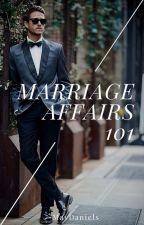 Marriage Affairs 101 [MalexMale] by mavdaniels
