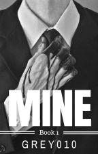 MINE by grey010