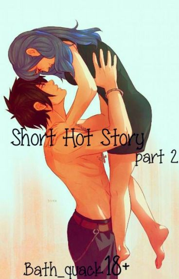 Hot Short Story Part 2