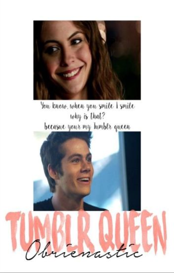 Tumblr Queen × Dylan O'brien STOPPED