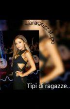Tipi di ragazze.. by _laragazzalupo