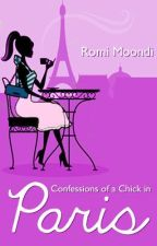 Confessions of a Chick in Paris by romimoondi
