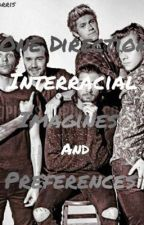 One Direction and Zayn Malik Interracial Preferences And Imagines by NyikoDorris