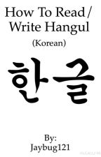 How to read/write in Korean by dirryholywater