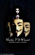 Hacker Vs Wizard by rizalsetiapratama