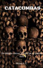 CATACUMBAS by bookloveroflife