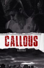 Callous ⇒ JM . by blackvogue