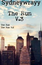 The Run~Volume 3 ©2016 Sydney Wray by sydneywrayy