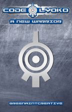 Code Lyoko: A New Warrior (Book 1) by GreenAintCreative