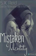 Mistaken Identity (Stone/Knight family series){Main project} by midnight_ashes