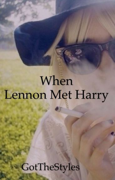 When Lennon met Harry  || Harry Styles