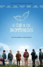 El Club De los Incomprendidos by GabyGallandGonzlez