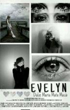 Evelyn by AnnabethRuizMercadoD