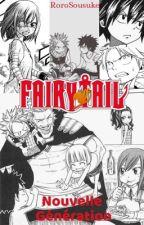 Fairy Tail - Nouvelle Génération by RoroSousuke