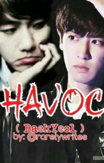 HAVOC (BaekYeol) BoyxBoy