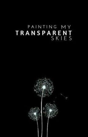 Transparent by paintingmyskies
