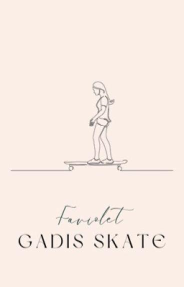 Gadis Skate ✔